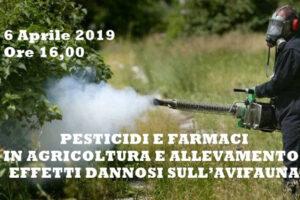 """6 aprile: """"Pesticidi e farmaci in agricoltura e allevamento.  Effetti dannosi sull'avifauna"""""""